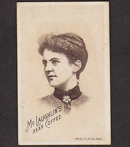 Details About Mrs Pres Grover Cleveland Francis Folsom Mclaughlins Coffee 19th Century Ad Card