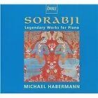 Sorabji: Legendary Works for Piano (2009)