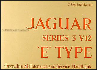 Jaguar Xk E V12 Owners Manual 1971 1972 1973 1974 1975 Xke Owner Handbook Guide