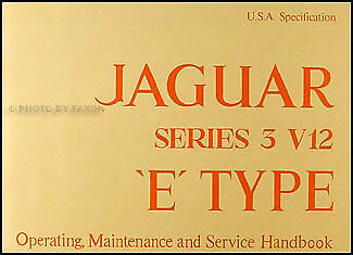 Jaguar XK E V12 Owners Manual 1971 1972 1973 1974 XKE Owner Handbook Guide