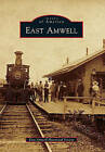 East Amwell by East Amwell Historical Society (Paperback / softback, 2010)