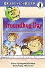 Groundhog Day by Margaret McNamara (Hardback, 2005)