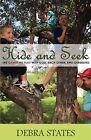 Hide and Seek by Debra States (Paperback / softback, 2011)