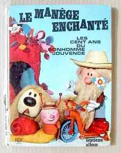 LE-MANEGE-ENCHANTE-LES-CENT-ANS-DU-BONHOMME-JOUVENCE-septieme-album-1965