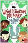 Wigglesbottom Primary: The Toilet Ghost von Pamela Butchart (2015, Taschenbuch)