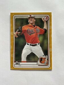 2020 Bowman Draft Paper DL Hall Baltimore Orioles Gold Border Parallel Card /50