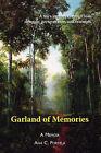 Garland of Memories: A Memoir by Ana C. Portela (Paperback, 2006)