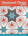 Diamond Chain Quilts by Barbara H. Cline (Paperback, 2013)