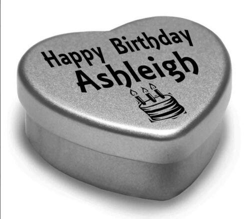 Happy Birthday Ashleigh Mini Heart Tin Gift Present For Ashleigh WIth Chocolates