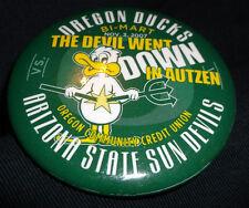 Oregon Ducks 2007 The Devil Went Down In Autzen Arizona State  Spirit Pin Button