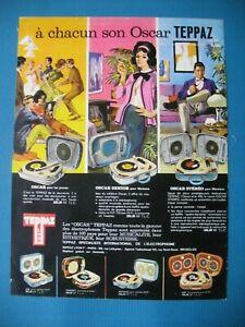 PUBLICITE-DE-PRESSE-TEPPAZ-ELECTROPHONES-LES-MODELES-OSCAR-FRENCH-AD-1962
