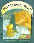 No Duermes, Osito? by Martin Waddell (Hardback, 2004)