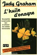 """Livre Santé """" L'Huile d'Onagre - J. Graham """"  ( No 1314 ) Book"""