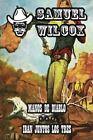 Manos de Diablo & Iban Juntos Los Tres by Samuel Wilcox (Paperback / softback, 2013)
