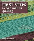 First Steps: 24 Projects for Fearless Stitching by Christina Cameli (Paperback, 2013)