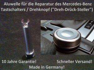 Mercedes-Welle-Achse-Stift-Comand-Controller-Tastschalter-Drehrad-W204-W212-X204