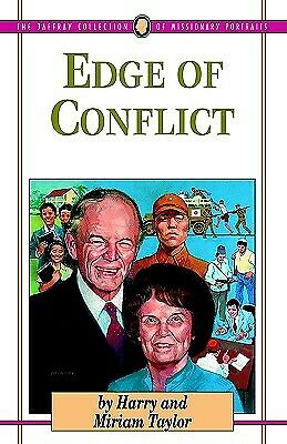 Edge of Conflict : The Story of Harry and Miriam Taylor Hardcover Harry Taylor