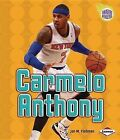 Carmelo Anthony by Jon M Fishman (Paperback / softback, 2013)