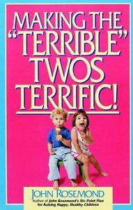Making-the-Terrible-Twos-Terrific-by-John-Rosemond