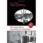 The Gospel 9781450027854 by C. WEISS Paperback