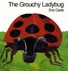 The Grouchy Ladybug by Eric Carle (Hardback, 1996)