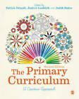 The Primary Curriculum: A Creative Approach by SAGE Publications Ltd (Hardback, 2015)