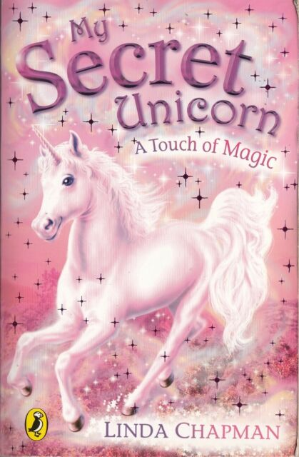 My Secret Unicorn: A Touch of Magic - Linda Chapman - Acceptable - Paperback
