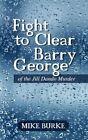 Fight to Clear Barry George of The Jill Dando Murder 9781468585872 Hardback