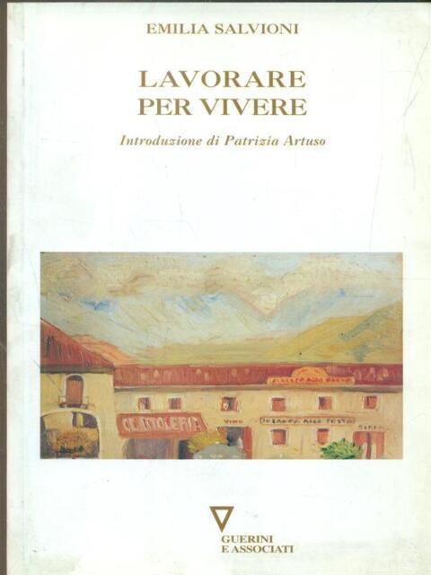 LAVORARE PER VIVERE  EMILIA SALVIONI GUERRINI E ASSOCIATI 2003