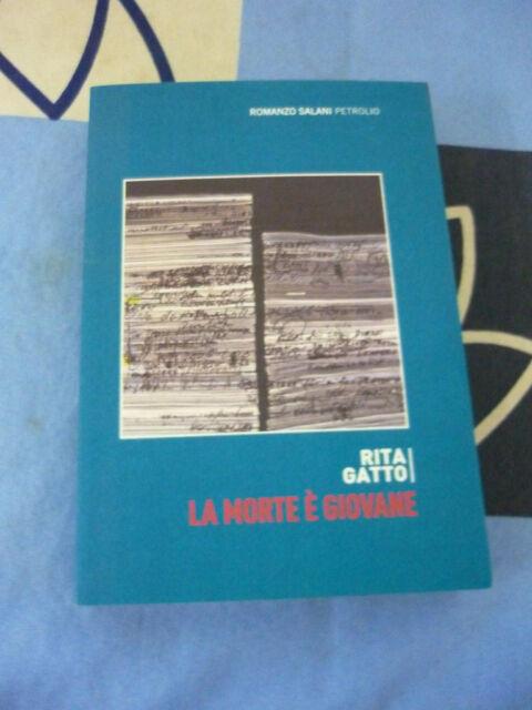 La morte è giovane Rita Gatto