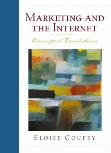 Marketing and the Internet, Coupey, Eloise, Used; Good Book