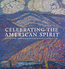 Celebrating the American Spirit: Masterworks from Crystal Bridges Museum of American Art by Christopher B. Crosman, Don Bacigalupi, Emily D. Shapiro (Hardback, 2012)