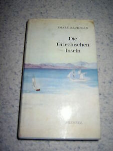 Bradford, Die griechischen Inseln; Prestel-Verlag - Traun, Österreich - Bradford, Die griechischen Inseln; Prestel-Verlag - Traun, Österreich