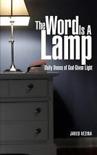 The Word Is a Lamp by Jared Vezina (2013, Paperback)