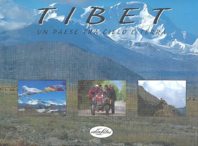 CECCHI Umberto e MARCHI Mario, Tibet. Un paese tra cielo e terra