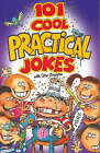 101 Cool Practical Jokes by Glen Singleton (Paperback, 2004)