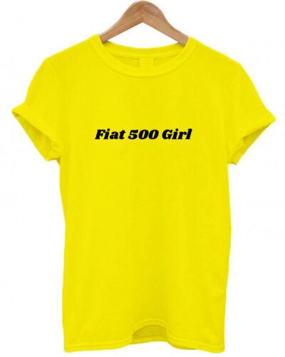 girly fashion colourful funny T-Shirt cars cute FIAT 500 GIRL car lover