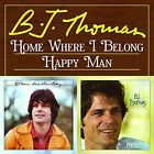 Home Where I Belong/happy Man 0848064003144 by B.j. Thomas CD
