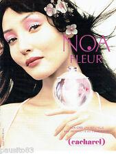 PUBLICITE ADVERTISING 016  2003  CACHAREL   parfum Noa Fleur