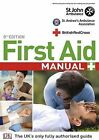 First Aid Manual: The Step by Step Guide for Everyone by Dorling Kindersley Ltd (Paperback, 2009)