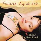 Blood Red Earth by Susan Aglukark (CD, Oct-2006, Arbor Records)