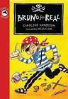 Bruno for Real by Caroline Adderson (Paperback / softback, 2009)