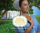 A Wedding at the Orange Blossom Inn by Shelley Shepard Gray (CD-Audio, 2015)