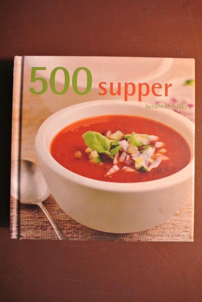 500 supper, af susannah blake, emne: mad og vin