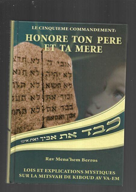 Honore ton père et ta mère Rav Mena'hem Berros Mitsvah de Kiboud av va-em E27