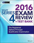 Wiley Series 4 Exam Review 2016 + Test Bank: The Registered Options Principal Examination by Jeff Van Blarcom, Securities Institute of America (Paperback, 2016)