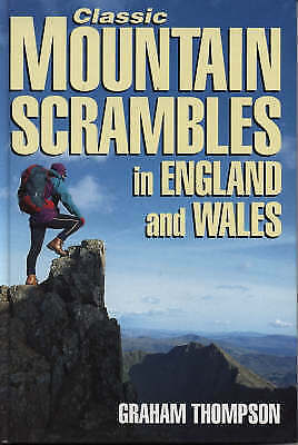 """""""AS NEW"""" Classic Mountain Scrambles in England and Wales, Thompson, G, Book"""