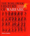 Worldwide History of Warfare by Christopher Gravett, Tim Newark (Paperback, 2009)