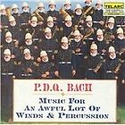 P.D.Q. Bach - (Music for an Awful Lot of Winds & Percussion)
