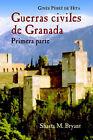 Guerras Civiles de Granada, Primera Parte by Ginis Pirez De Hita, Gines Perez De Hita, Gin S P Rez De Hita (Paperback / softback, 2000)